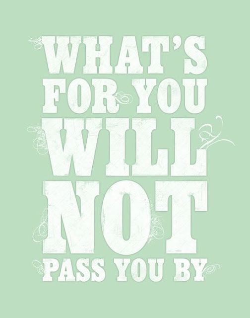 What's for you will not pass you by | Inspirational Quotes