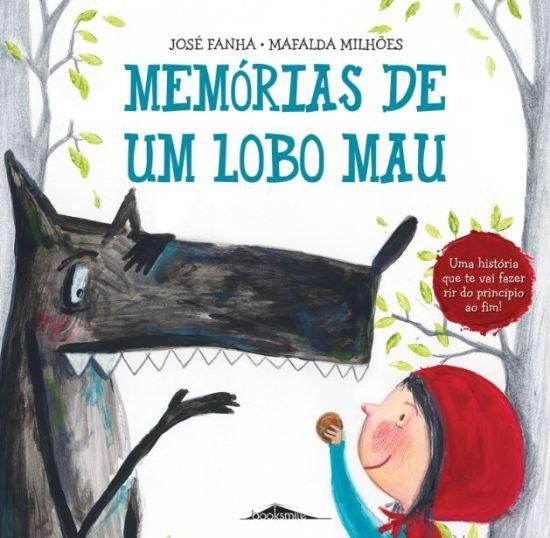 Memorias De Um Lobo Mau Livro Infantil De Jose Fanha E Com