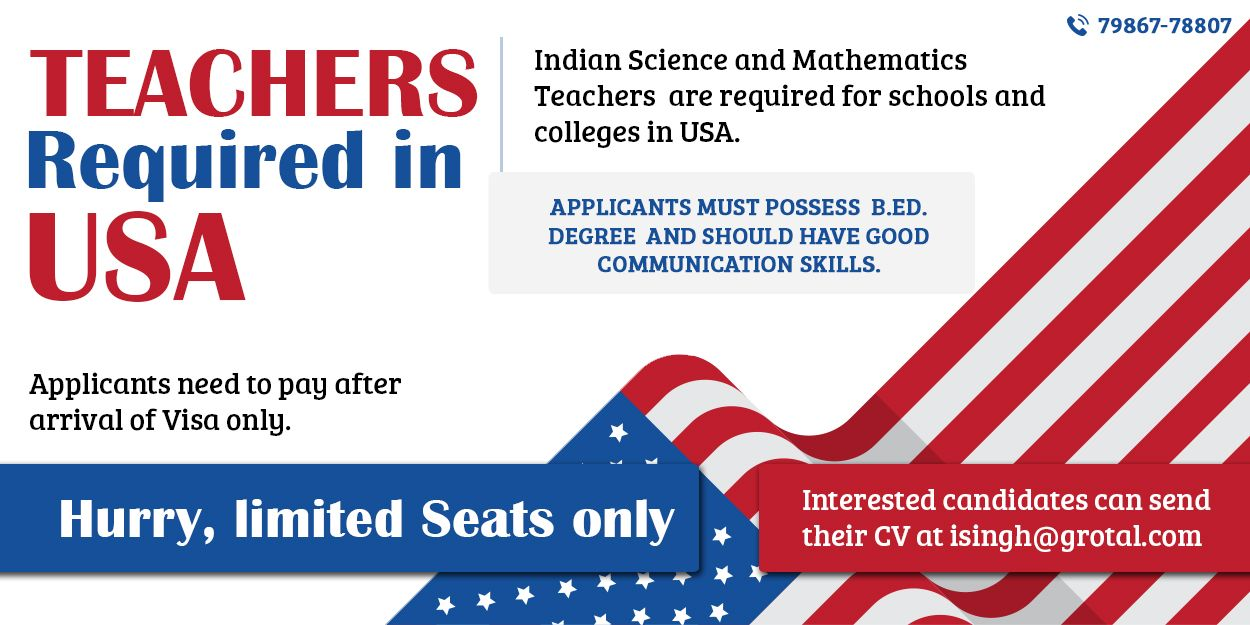 INDIAN SCIENCE AND MATHEMATICS TEACHERS REQUIRED IN USA.