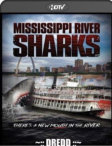 Mississippi River Sharks 2017 Hindi Audio 480p 720p