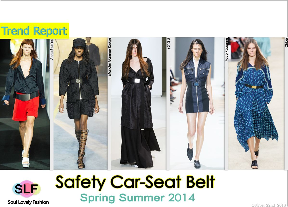 Safety Car Seat Belt Fashion Trend For Spring Summer 2014 Spring2014 Trends Belt 2014 Fashion Trends Fashion Spring Fashion