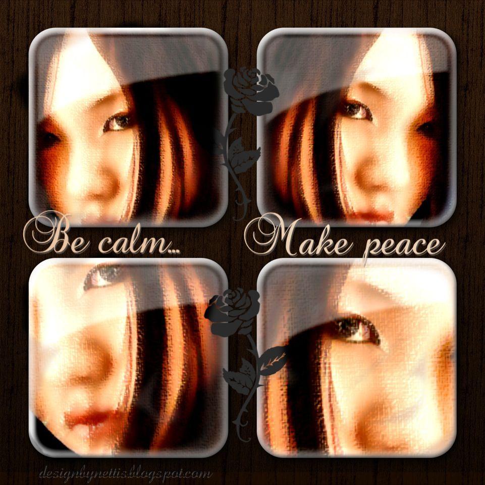 ♥Be calm... make #peace♥  http://designbynettis.blogspot.se/2013/02/be-calm-make-peace.html  https://www.facebook.com/pages/DesignByNettis/160886147293379?ref=hl