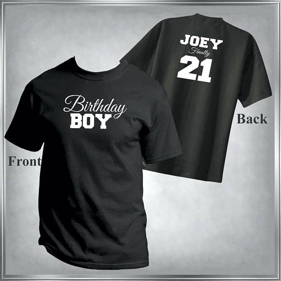 Finally 21 Birthday Boy T Shirt Personalize The Name Change To Any Age And Color All Sizes For Family Infant 6 Mos Adult XL