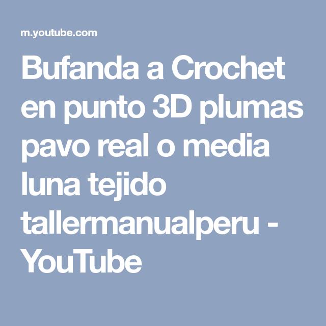 Bufanda a Crochet en punto 3D plumas pavo real o media luna tejido ...