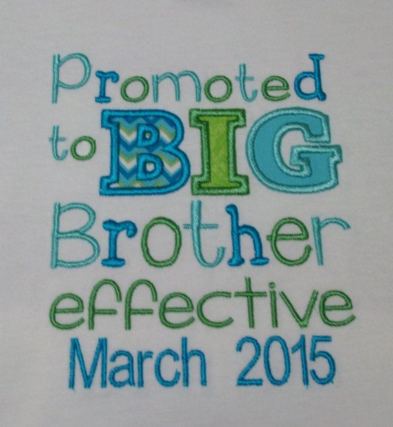 Promoted to Big Brother effectve June 2014 by Birthdayshirtsanmore