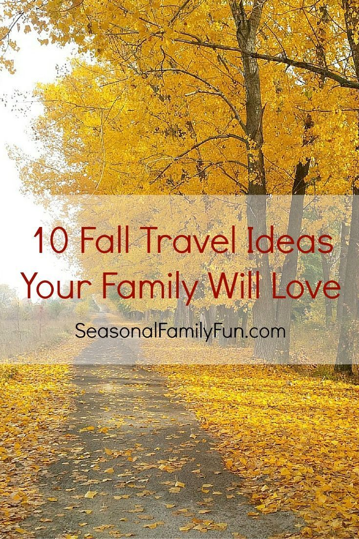 10 fall travel ideas your family will love | family wanderlust