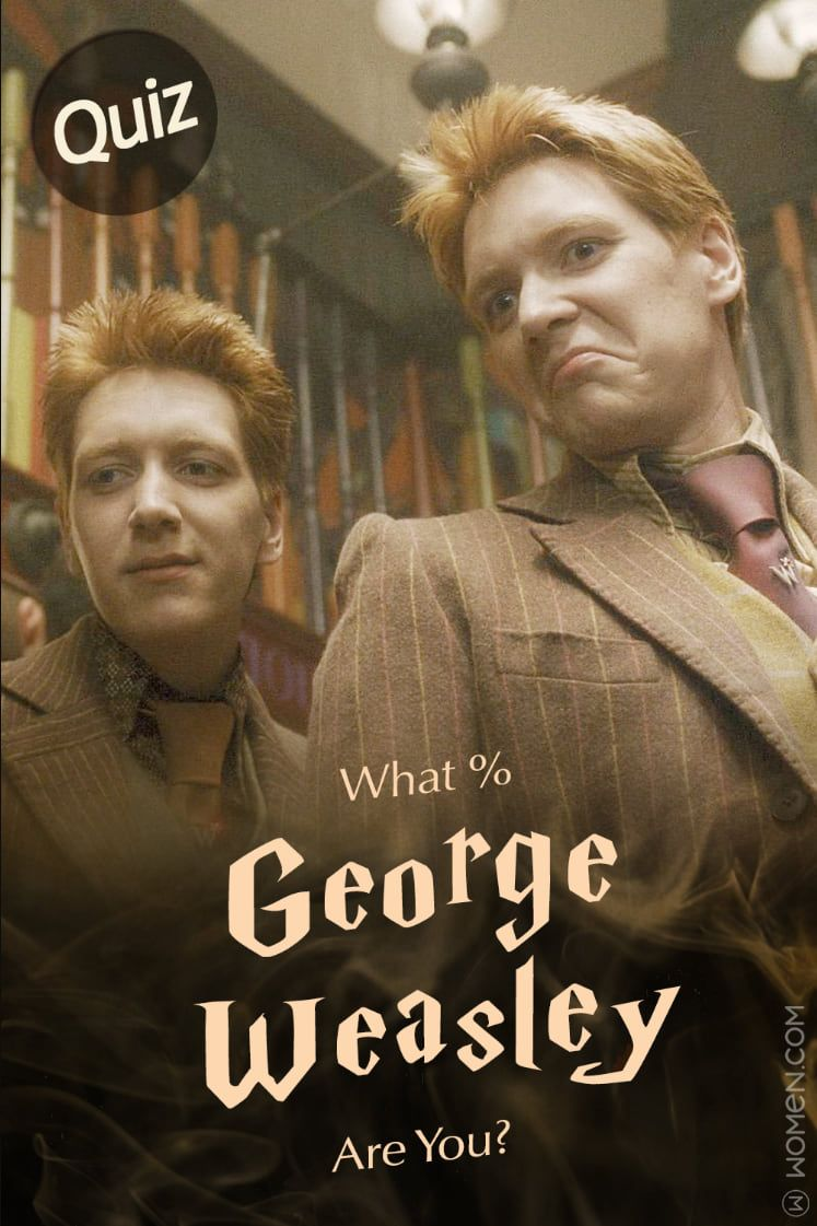 Hogwarts Quiz What George Weasley Are You George Weasley Weasley Fred And George Weasley