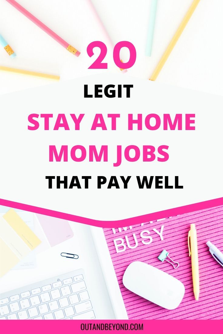 20 Legit Stay At Home Mom Jobs (That Pay Well)