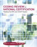 bazilbooks Coding Review for National Certification: Passing the CPC and CCS-P Exams - http://books.bazilbooks.com/bazilbooks-coding-review-for-national-certification-passing-the-cpc-and-ccs-p-exams/