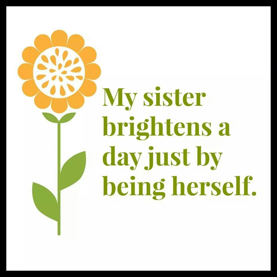Got This From My Sister For My Birthday Sister Quotes Love My Sister Sister Quotes Funny
