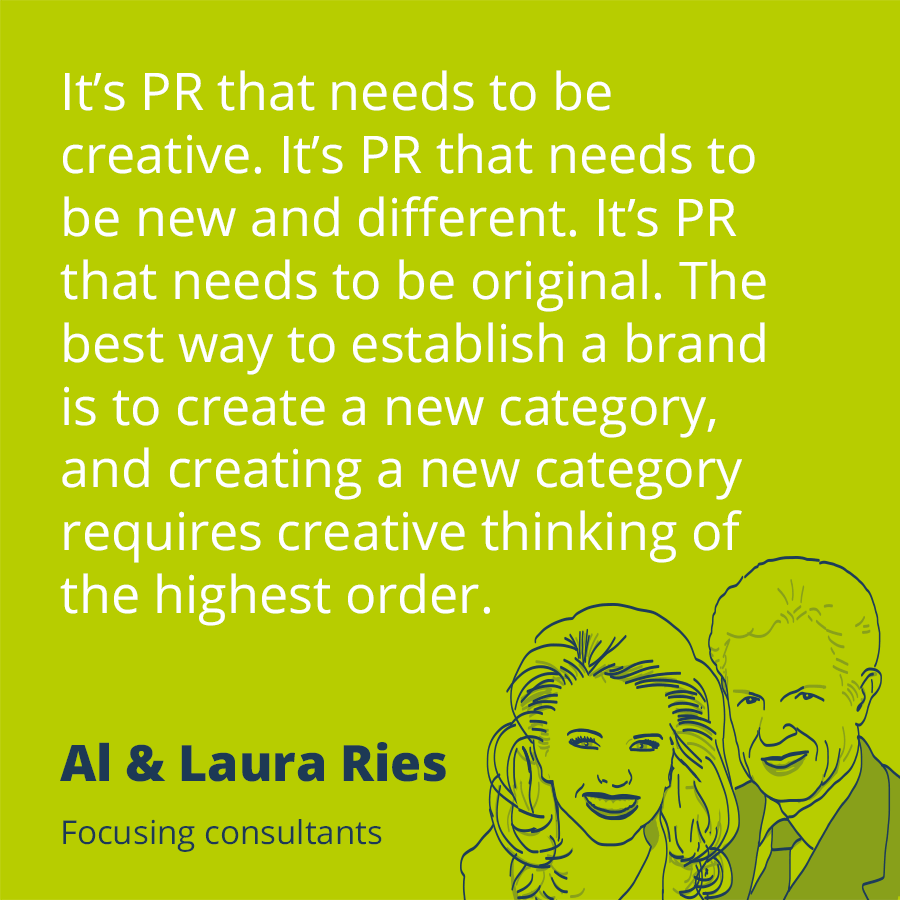 Pr Quotes Magnificent Pr Quoteal & Laura Ries  It's Pr That Needs To Be Creative