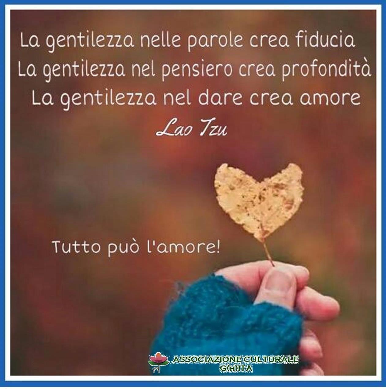 La Gentilezza Fiducia Profondità Amore Lao Tzu