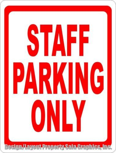 Staff Parking Only Sign 12x18 Metal Help Reserve Business Employee Es Signs