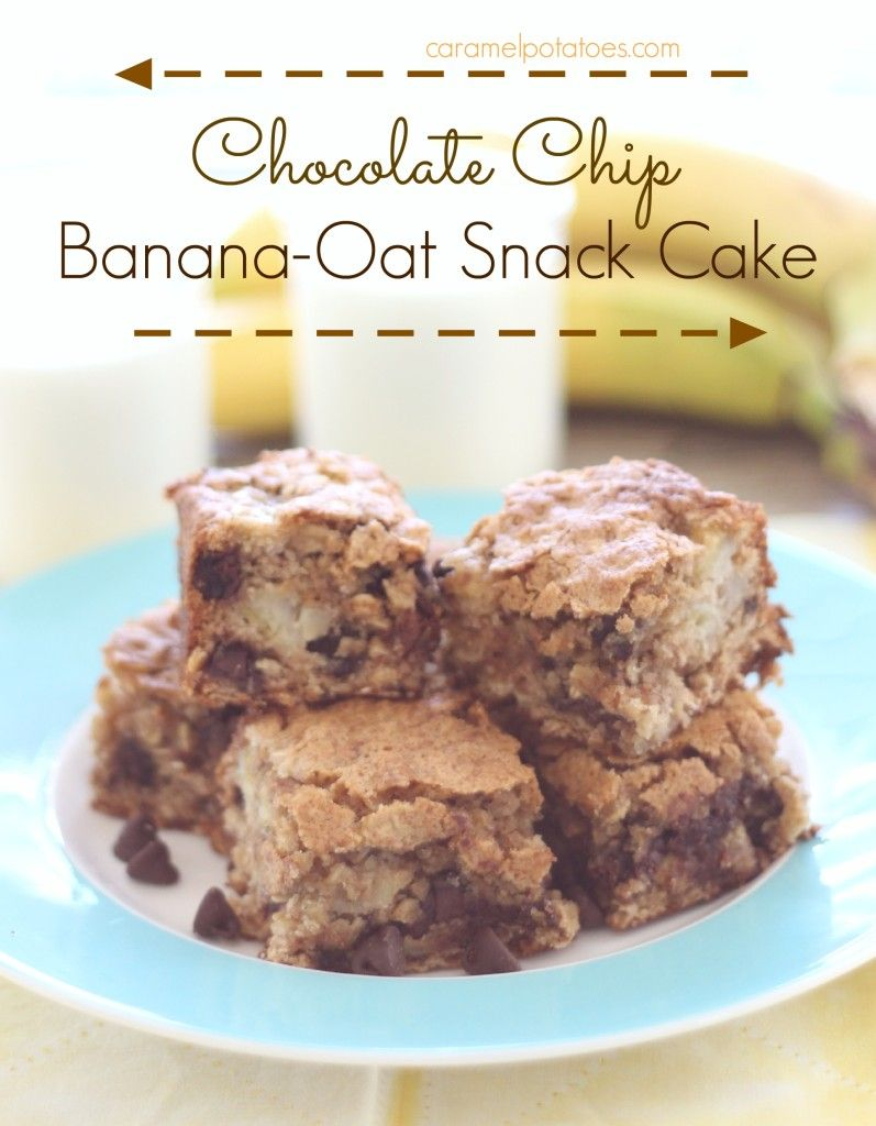 Chocolate Chip Banana-Oat Snack Cake | And for dessert ...
