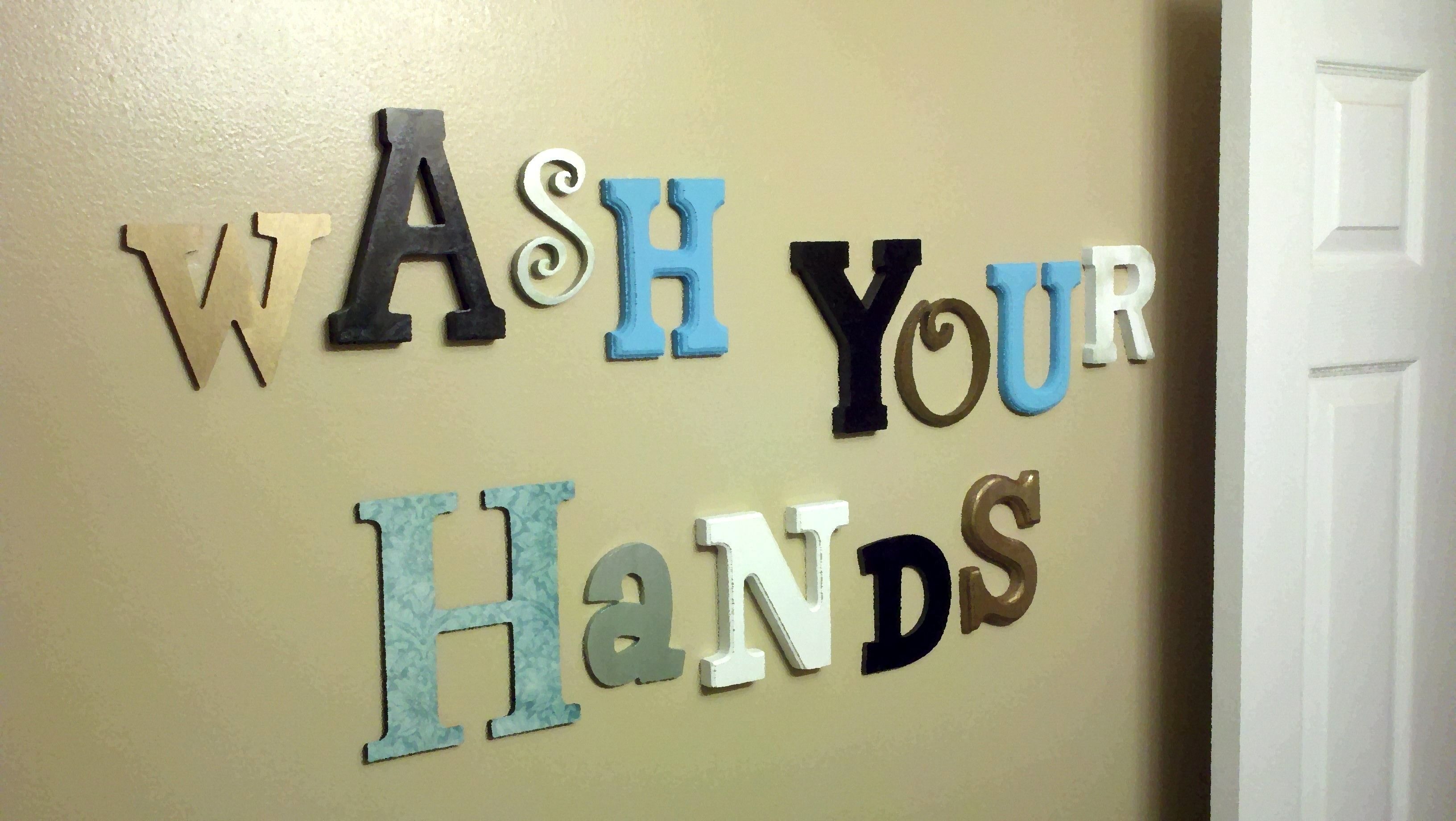 Bathroom wall art! Wash your hands. Pin becomes reality in our ...