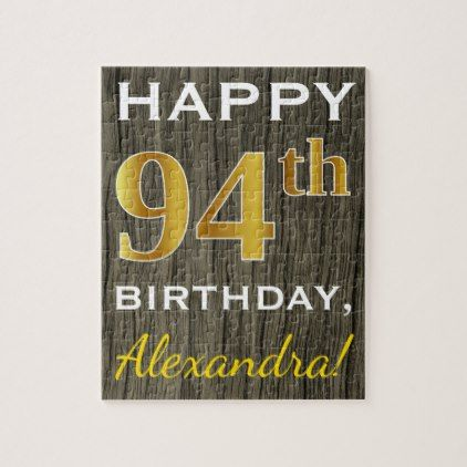 Faux Wood Faux Gold 94th Birthday  Custom Name Jigsaw Puzzle - wood gifts ideas diy cyo natural