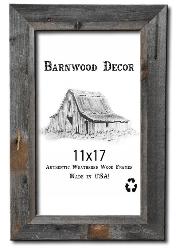 11x17 Picture Frames Barnwood Reclaimed by BarnwoodDecorOkc | Chad ...