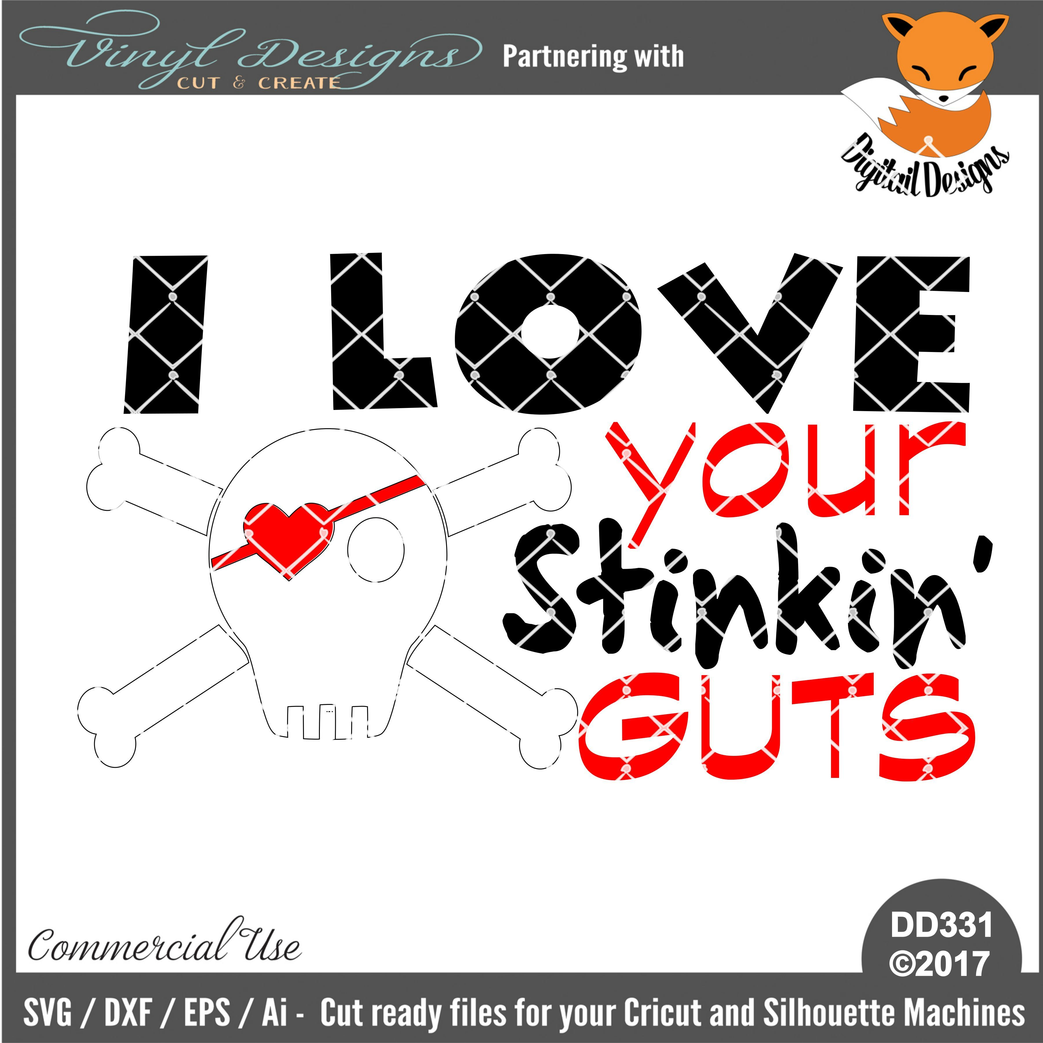 Download DD331 - I Love your Stinking Guts. Sold By Digitail ...