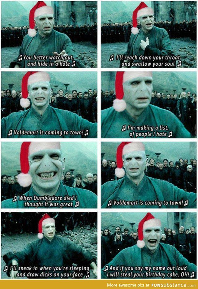 Voldemort Is Coming To Town Funsubstance Voldemort Harry Potter Funny Harry Potter