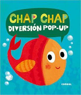 TOP 10 cuentos de 2 a 3 años, chap chap diversión pop-up de Combel