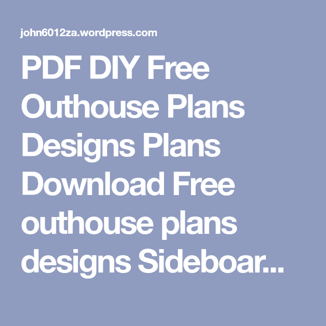 PDF Free Outhouse Plans Designs Plans DIY Free quilt holder wood