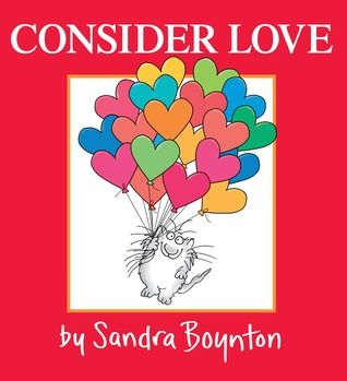 New arrival: Consider Love by Sandra Boynton