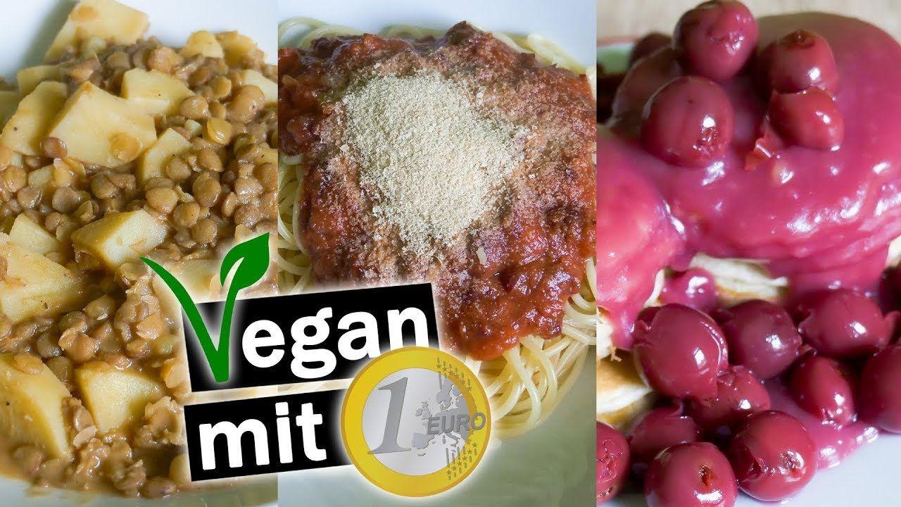 Vegane Rezepte Fur Weniger Als 1 Euro Gunstig Vegan Kochen Mit Wenig Vegane Rezepte Gunstige Vegane Rezepte Vegan Kochen