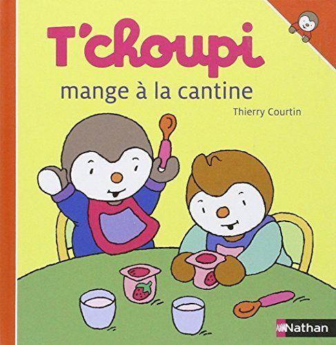 V T Choupi Mange A La Cantine Collectif Fernand Nathan
