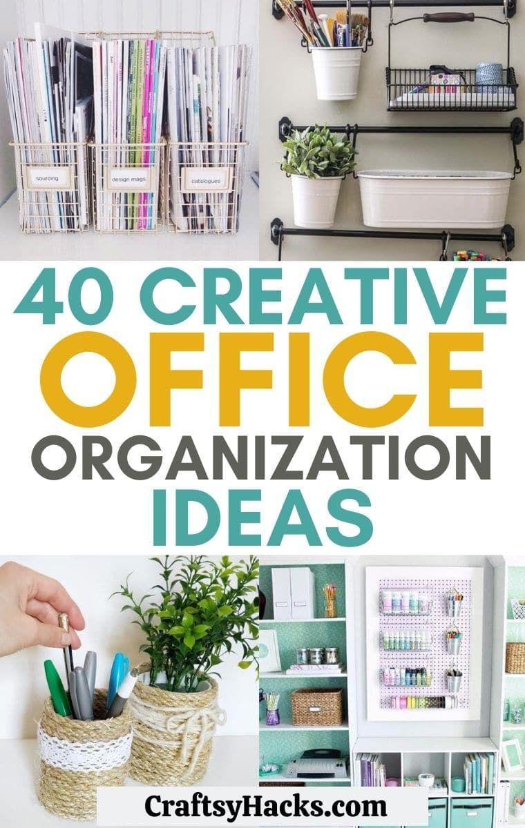 40 Creative Office Organization Ideas -   19 diy Organization desk ideas
