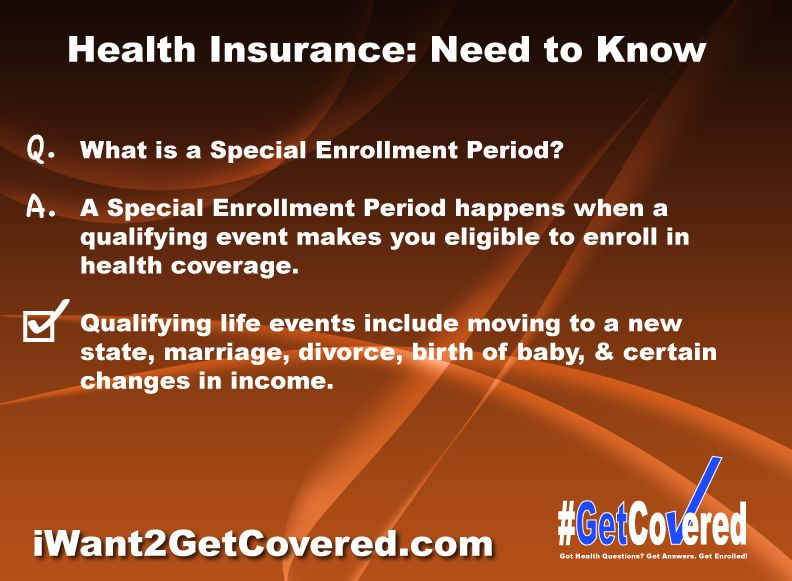 Do I Qualify For A Special Enrollment Period To Get Health