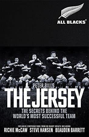 Read Book The Jersey The All Blacks The Secrets Behind the Worlds Most Successful Team
