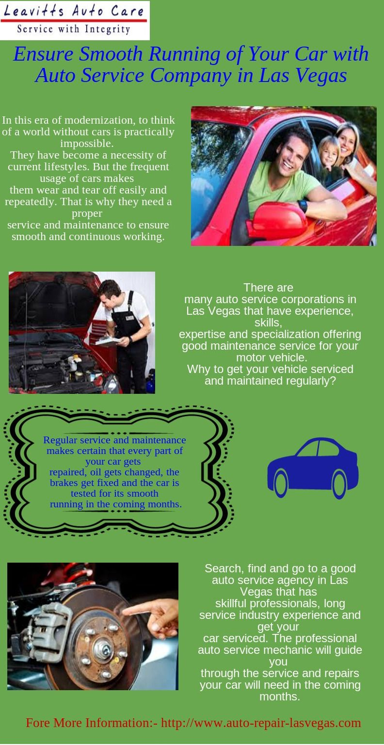 There are many auto service corporations in Las Vegas that