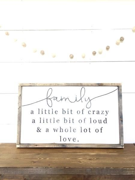 Family a little bit of loud crazy whole lot of love sign home decor photo group