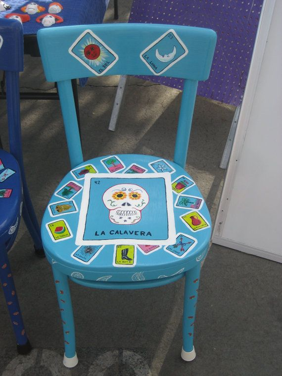 Hand Painted La Calavera Loteria Wooden Chair. By Pinataloco, $150.00 Could  Possibly Diy With