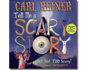 tell me a scary story by carl reiner james bennett illustrator halloween books for kids
