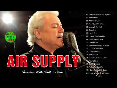 Air Supply Greatest Hits Playlist Best Songs Of Air Supply