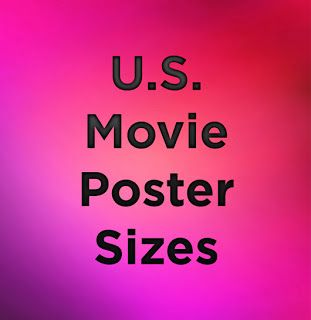 1 Resource For Poster Sizes Paper Sizes Dimensions Formats U S Standard Movie Poster Size