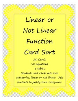 There are twenty cards in this sort.  12 are equations and 8 are tables.  Students sort the cards into two categories, either linear or not linear.…