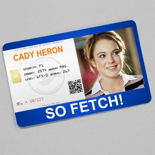 Cady Heron went from zero to hero in the movie Mean Girls Be a - id card template