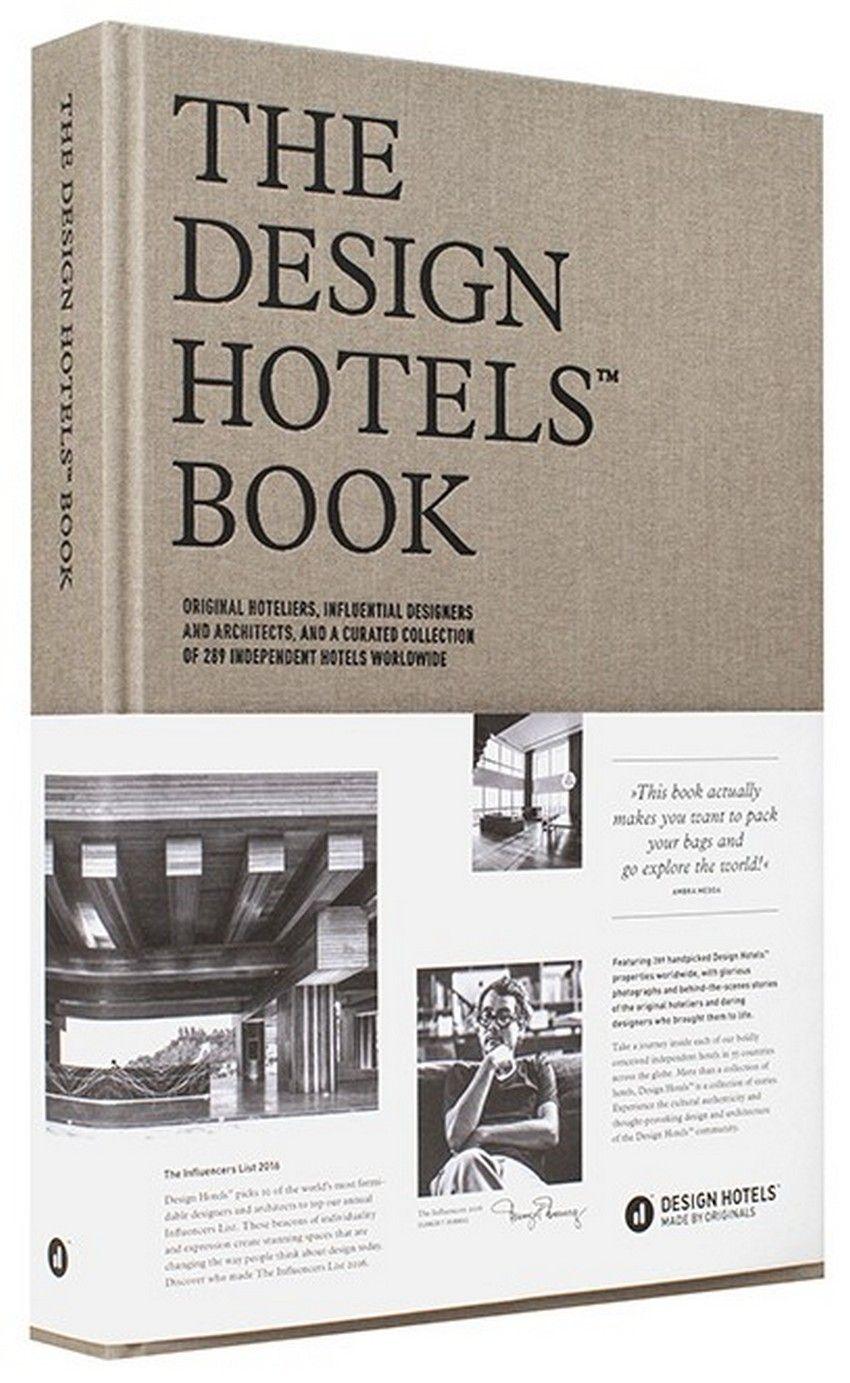 The Design Hotels Book 2016 Edition Bestdesignbooks