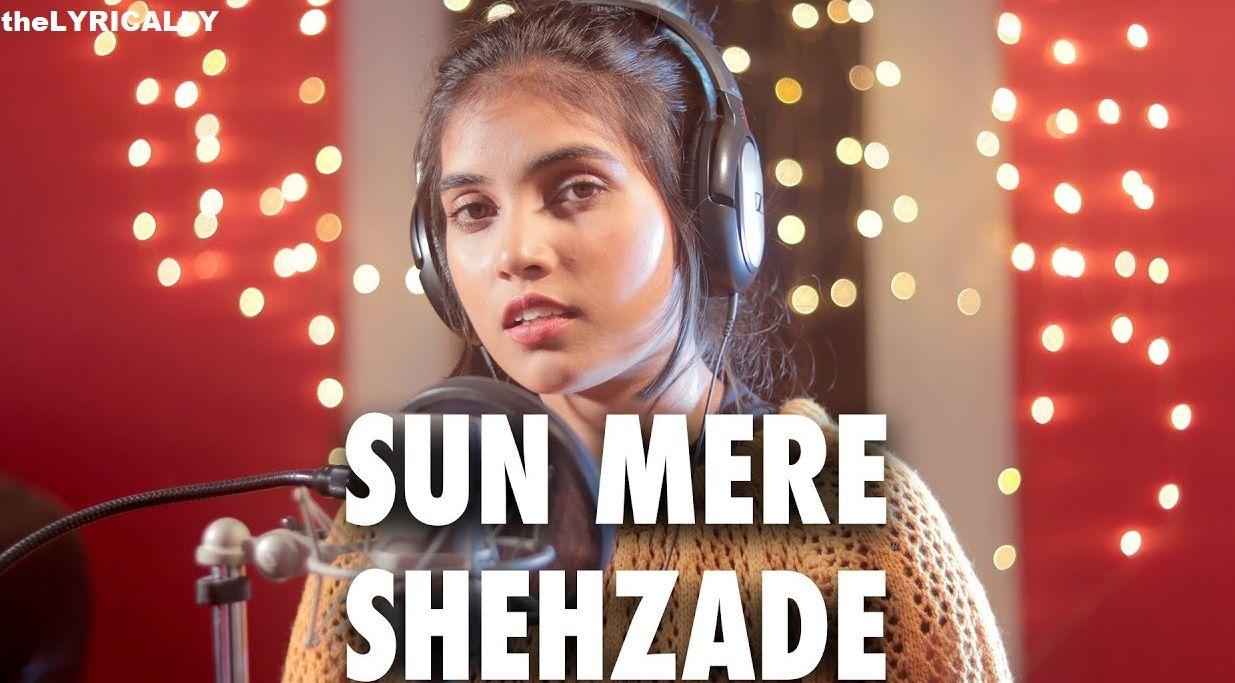 Sun Meri Shehzadi Female Version Lyrics Aish In 2020 Cover Songs Lyrics Music Do
