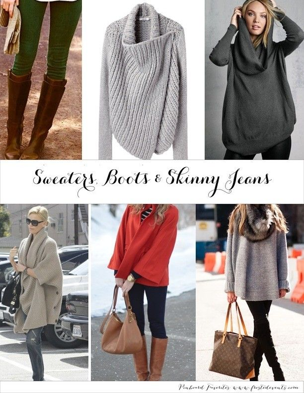 Sweaters boots and skinny jeans! Fall style favorites list | Nöi ...