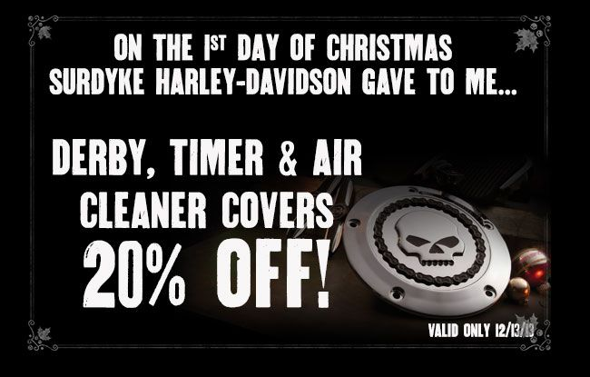 surdyke harley davidsons 12 days till christmas has officially begun visit us in store or on our social media sites to see whats happening each day - 12 Days Till Christmas