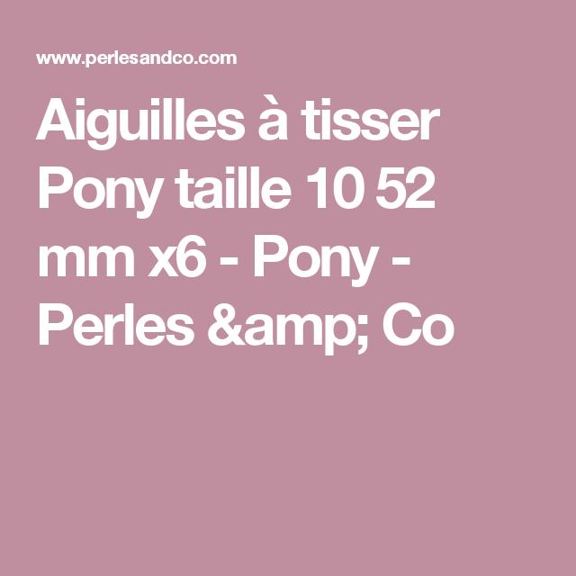 Aiguilles à tisser Pony taille 10 52 mm x6 - Pony - Perles & Co