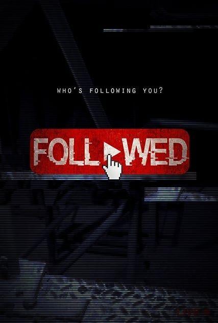 Regarderfollowed 2017 Streaming Vf Gratuit Film Complet En