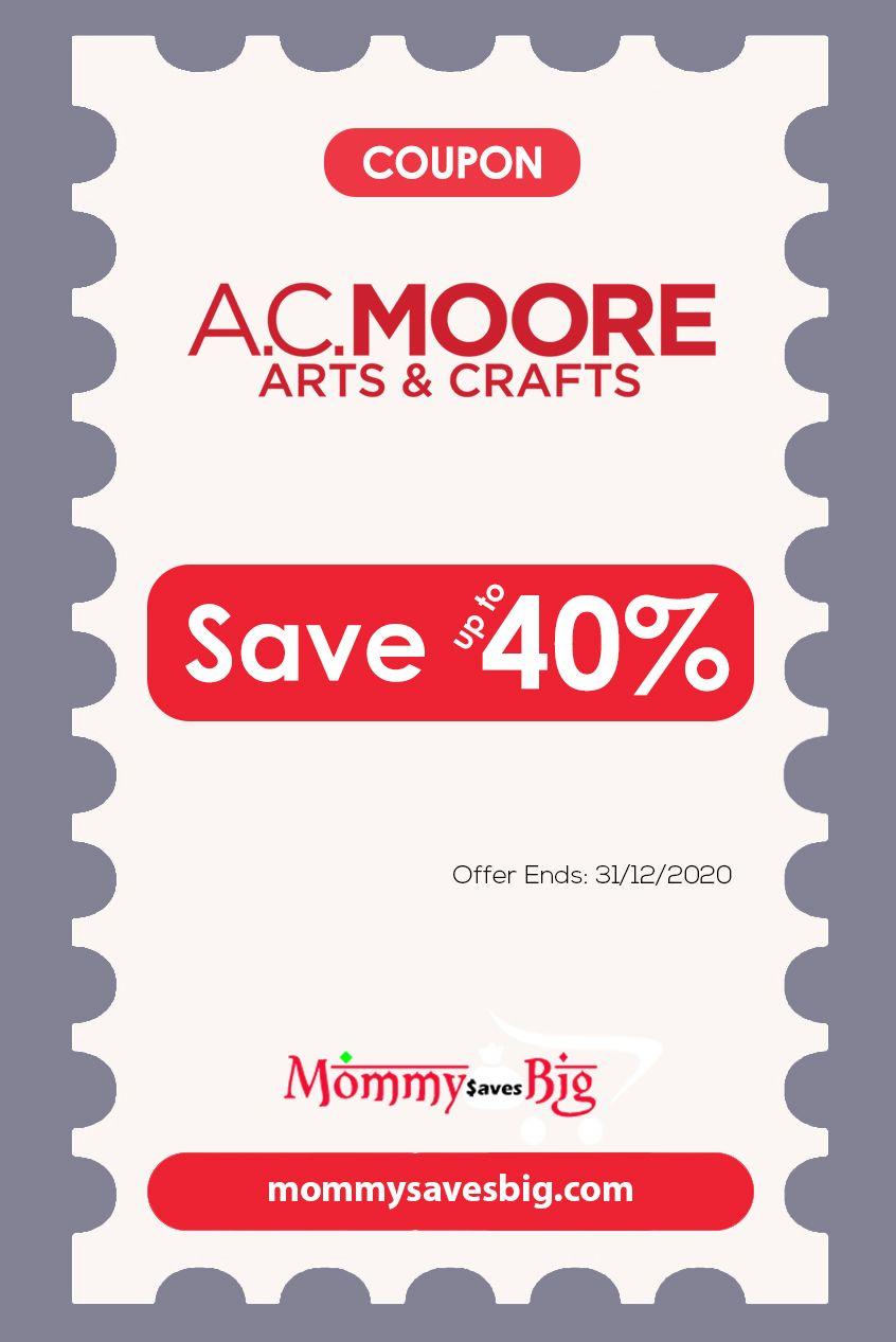 A C Moore Save Up To 40 Money Saving Mom Printable Coupons Mom Coupons