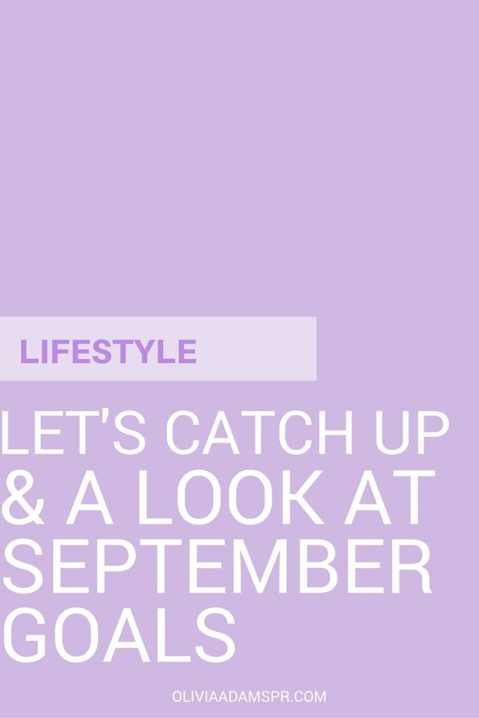 Let's Catch Up   A Look At September Goals