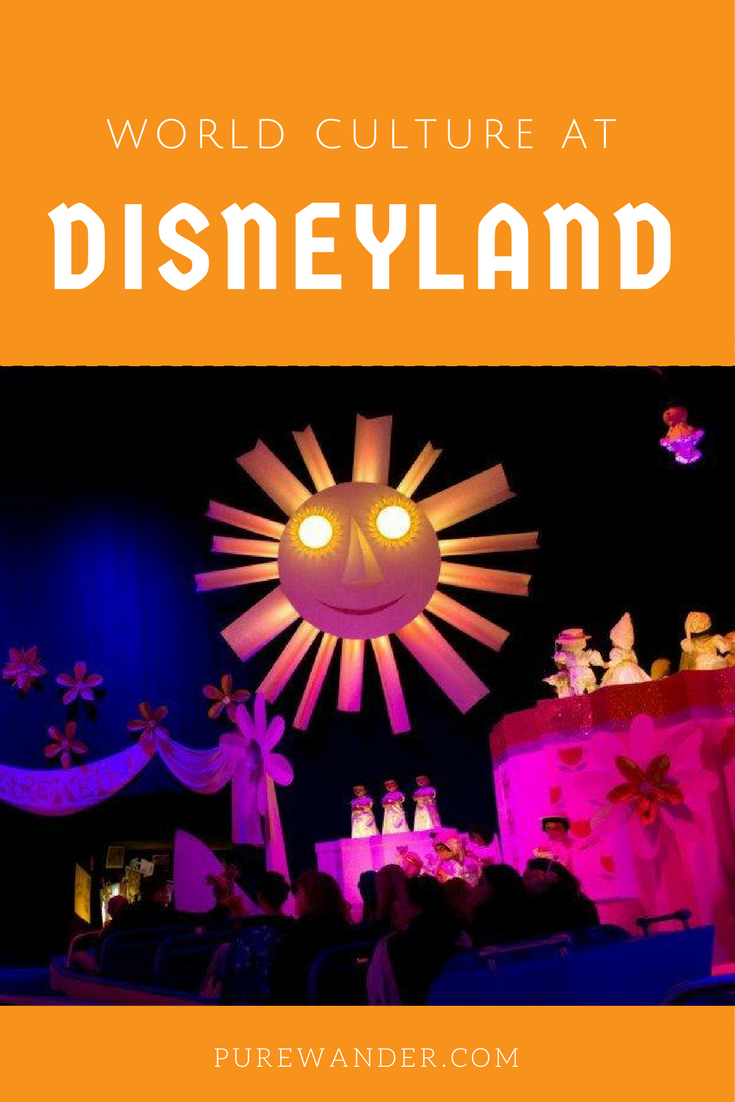 How Disneyland Exhibits World Culture | Inspirational Travel