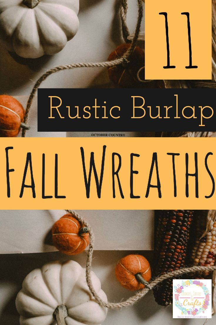 Photo of 11 Rustic Fall Burlap Wreaths – Cookies Coffee and Crafts
