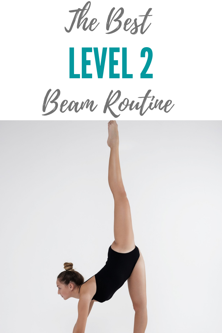 How To Perform The Best Level 2 Beam Routine Gymnastics Routine Coaching